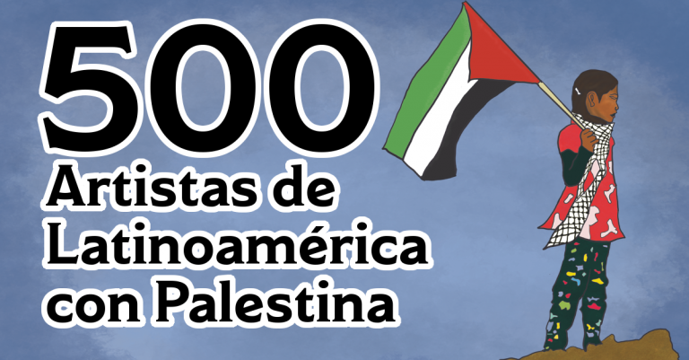 500 Latin American Artists Support Cultural Boycott of Israel