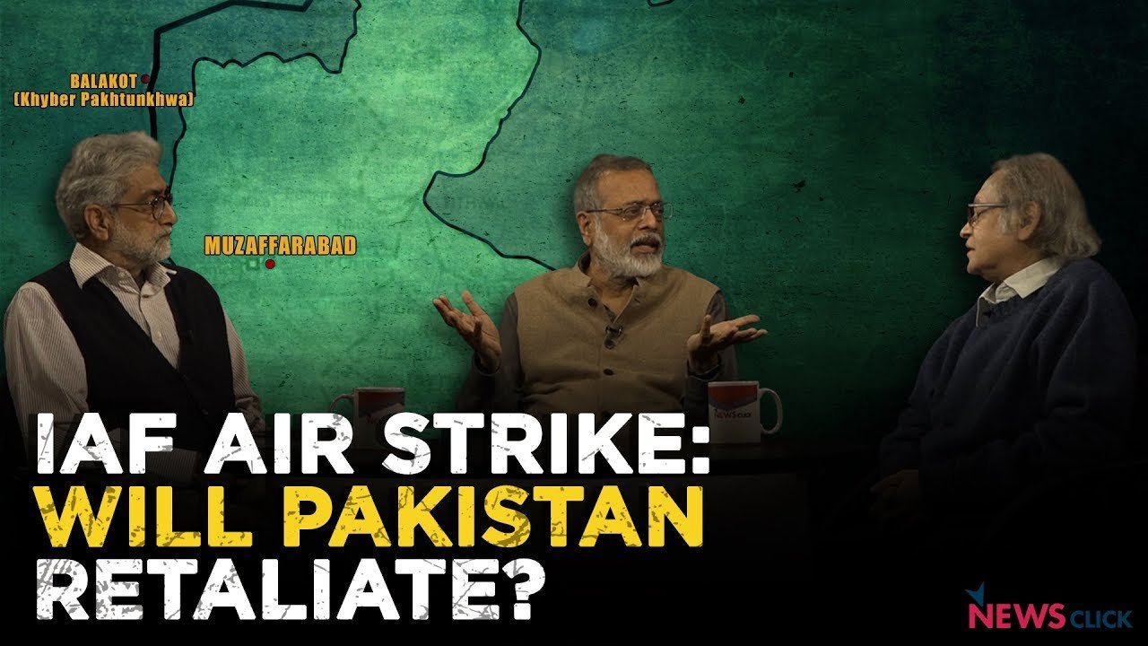 IAF Air Strike: Will Pakistan Retaliate?