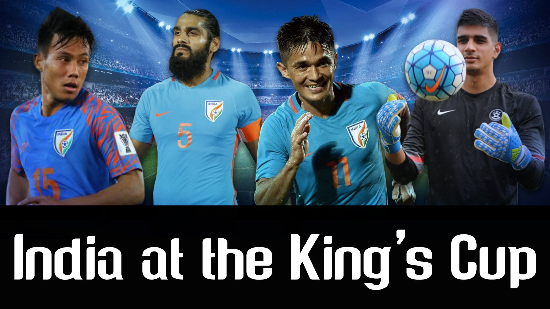 Indian football team at the King's Cup in Thailand