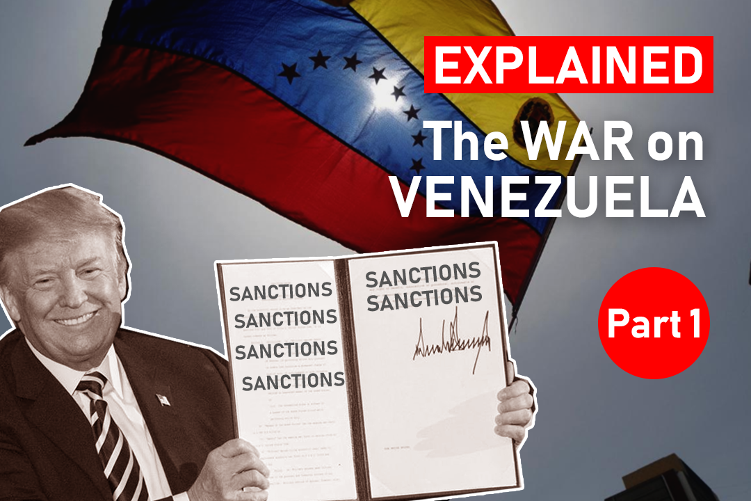 Explained: War on Venezuela (Part 1)
