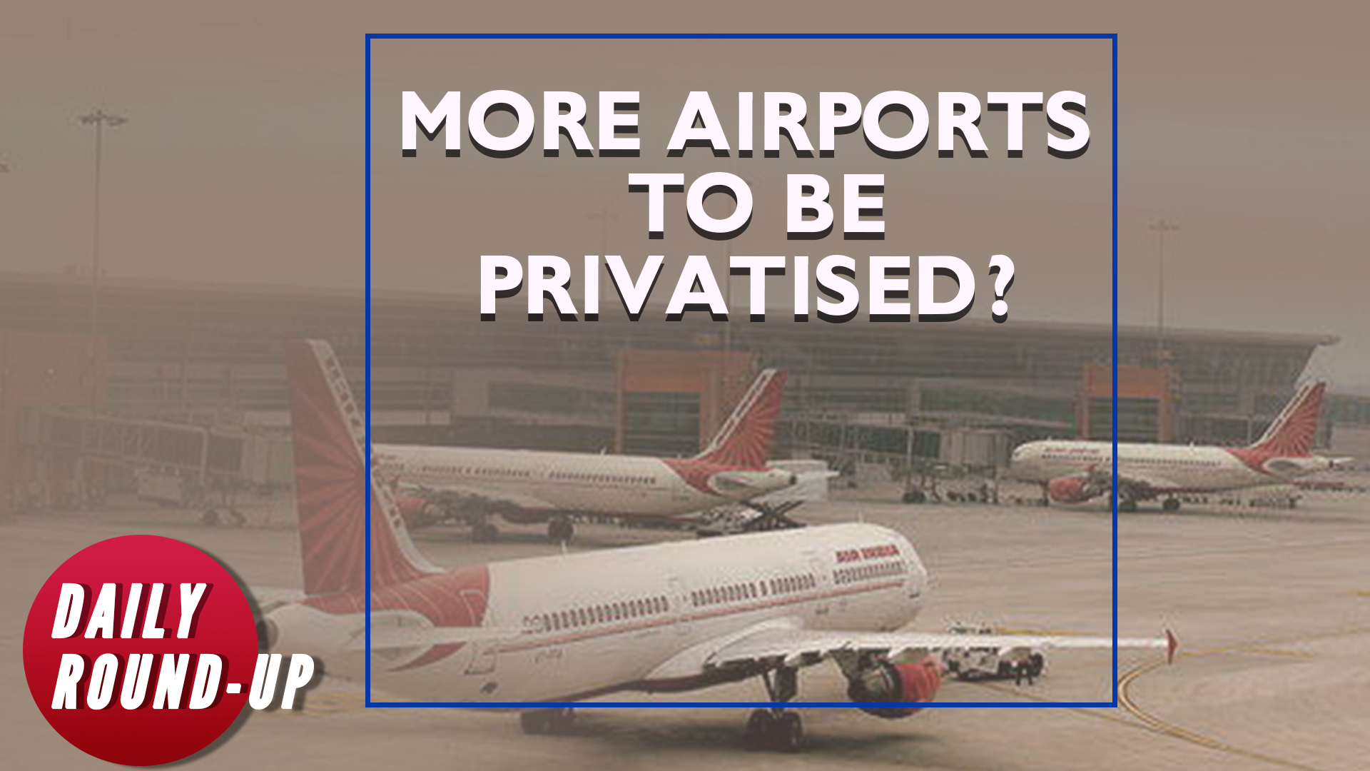 Airports privatised