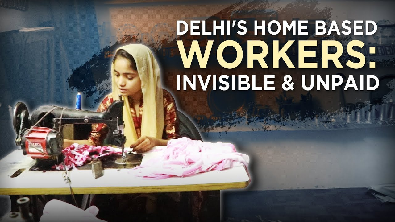 Delhi's Home Based Workers