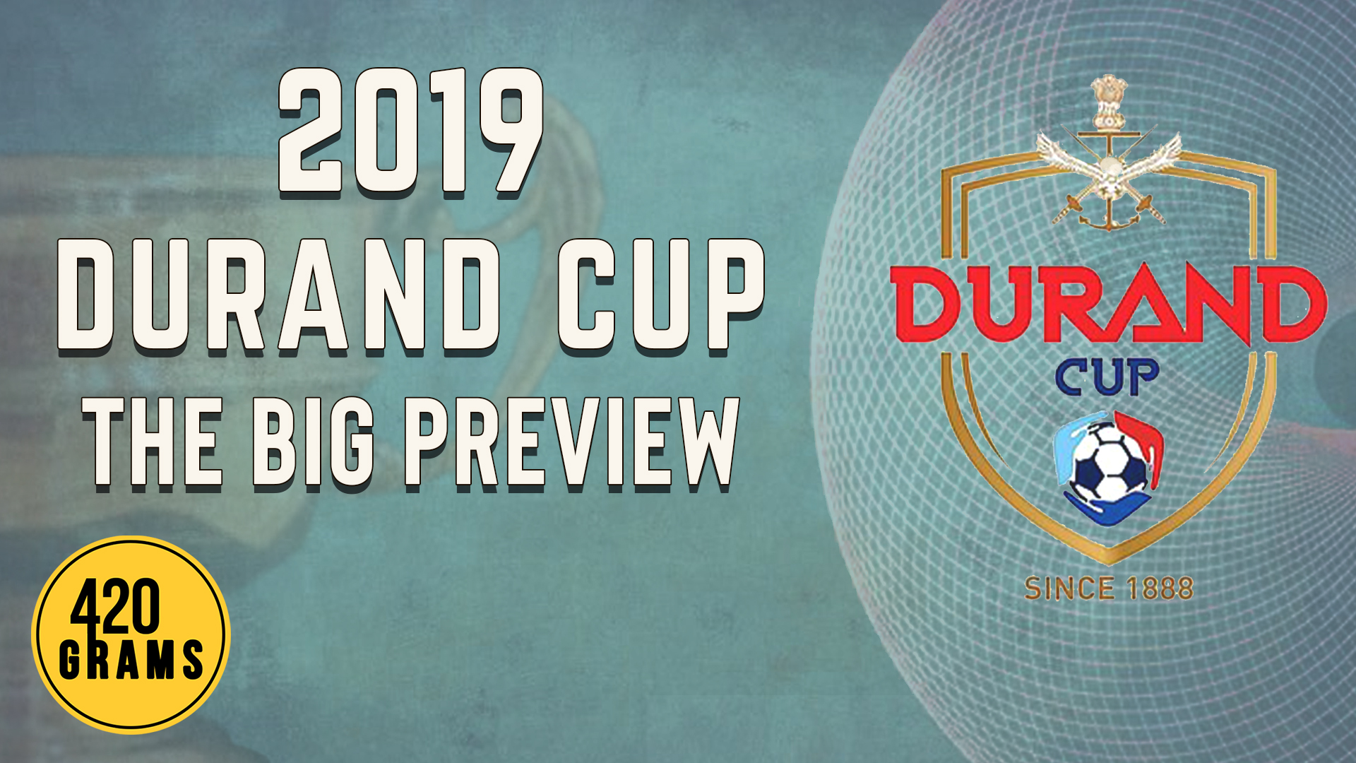 2019 Durand Cup Football Tournament Preview