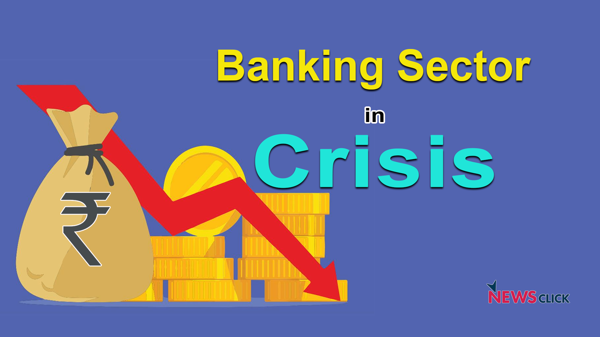 Banking Sector Crisis