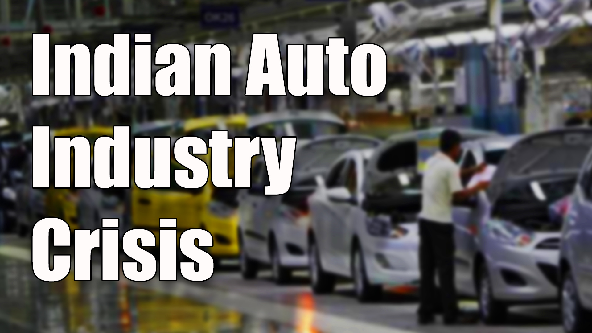 Auto Industry Crisis Worst In 19 Years Newsclick