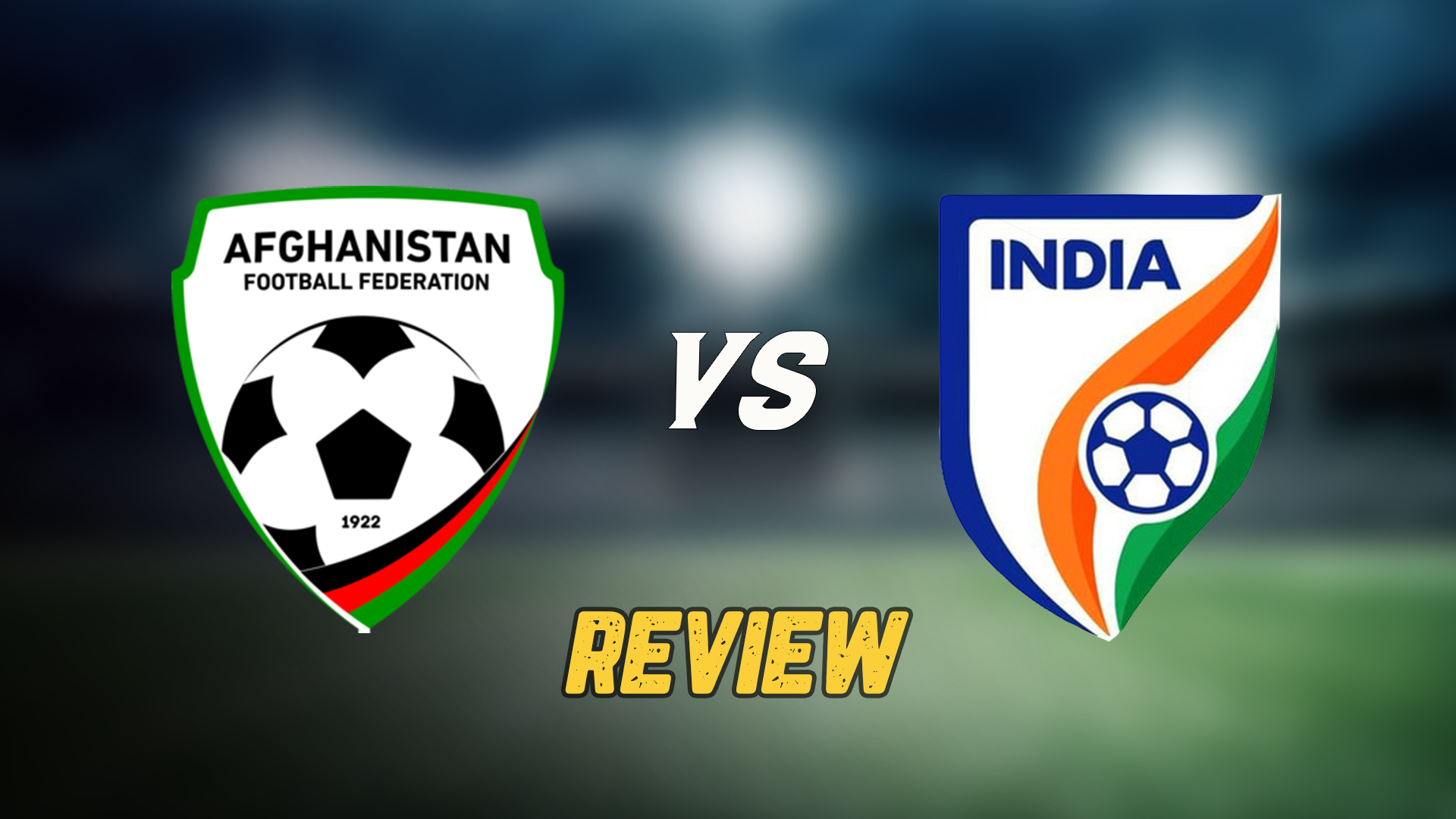 Afghanistan vs India FIFA World Cup qualifier football match review and analysis