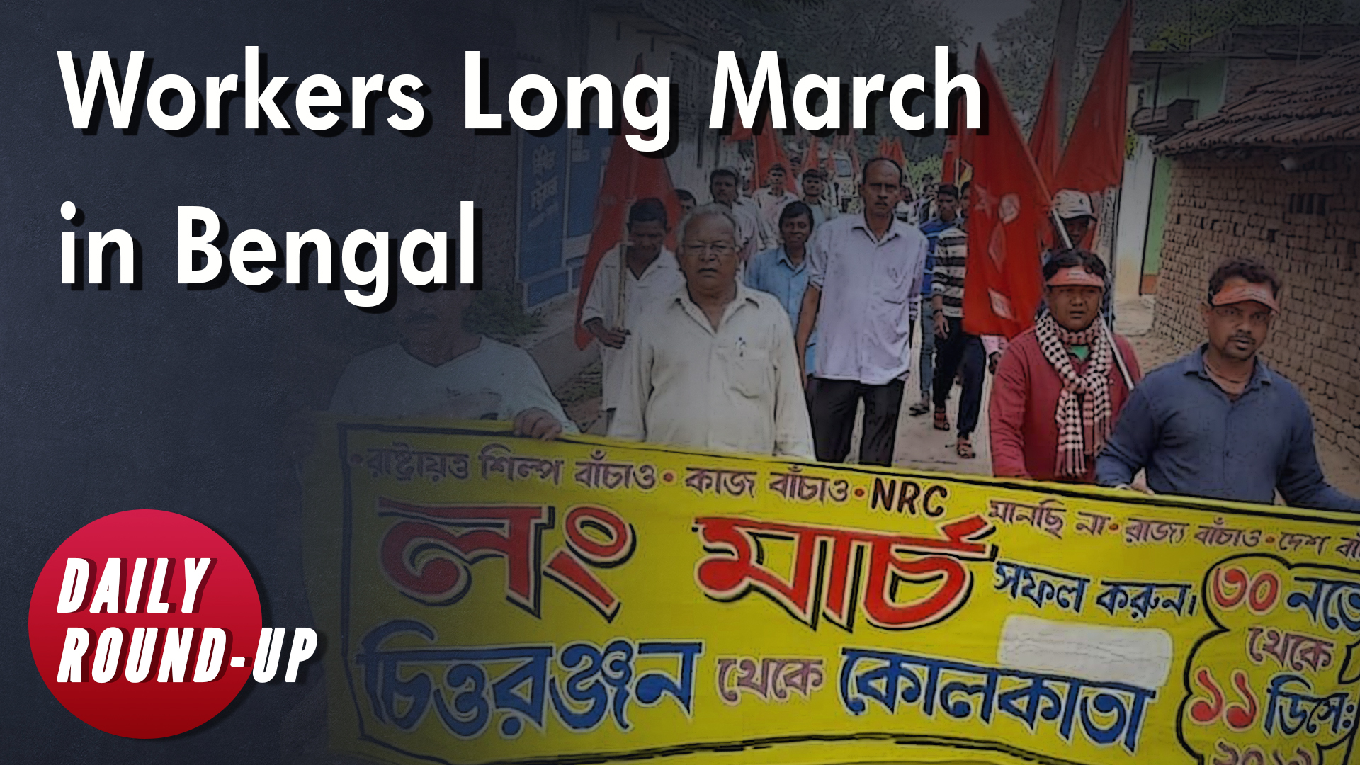 Bengal Long March