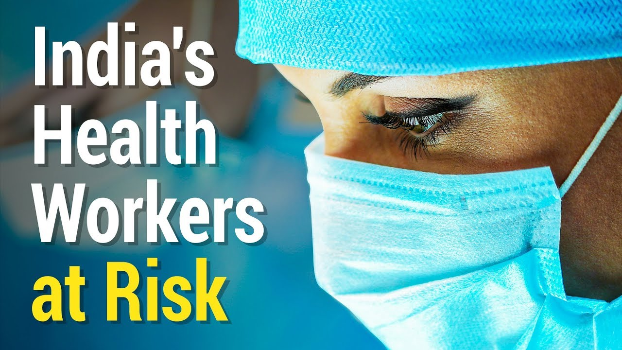 India's Health Workers at Risk