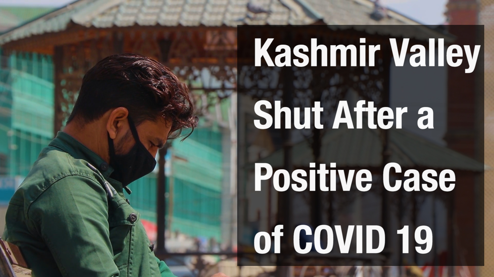 Kashmir Covid Case and Lockdown