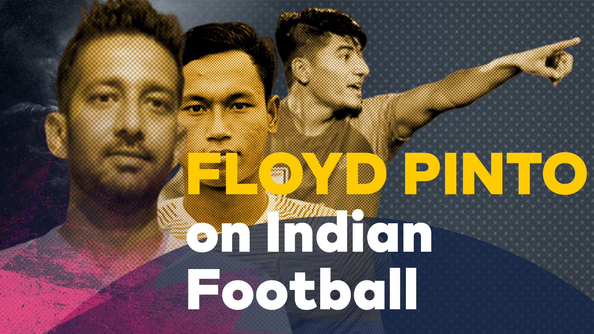 Indian football coach Floyd Pinto interview