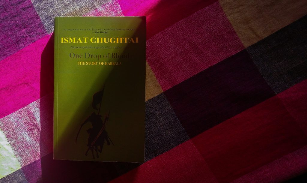 One drop of blood by Ismat Chughtai