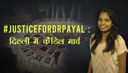 #JusticeforDrPayal: Candle March in Delhi
