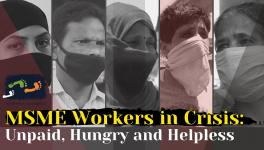 MSME Workers In Crisis