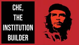 Che Guevara and the Building of Socialist Consciousness