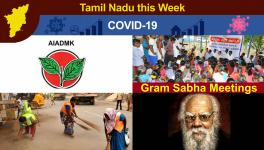 TN This Week: COVID-19 Cases Cross 6 Lakh, Trouble Brews in AIADMK over Supremacy, DMK Holds Gram Sabha Meet