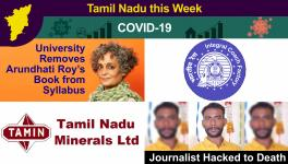 TN this Week: Arundhati Roy's Book Removed from Varsity Syllabus, COVID-19 Cases Cross 7.5 Lakh