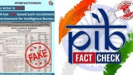 Govt fact-checks its own fact-checking arm PIB on false news about IB recruitment