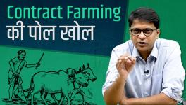Contract Farming is 'Anti-National' too