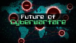 cyberwarfare and its future