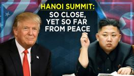 Hanoi Summit: So Close, Yet So Far From Peace