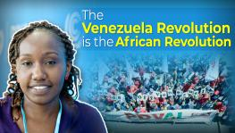 "Ruth Nyambura: ""The Venezuelan Revolution is the African Revolution"""