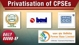 Fresh Probe in Vyapam, Privatisation of CPSEs and More