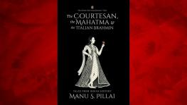 The Courtesan, the Mahatma & the Italian Brahmin: Tales from Indian History