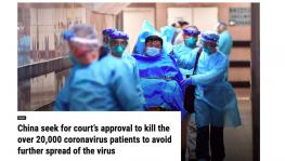 China not seeking court approval to kill 20,000 coronavirus patient