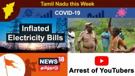 TN This Week: Spike in COVID-19 Cases Continues, Farmers Oppose State Govt on Green Corridor Project