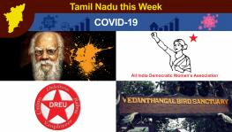 TN this Week: COVID-19 Casualties Increase, Periyar Statue Vandalised, Women's Federation Initiate Online Protest