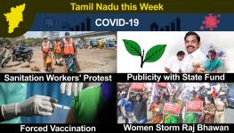 TN This Week: Rugged Start to Covid Vaccine Drive; AIADMK Accused of Misusing State Funds; Health, Sanitation Workers Start Protest