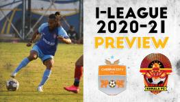 I-league 2020-21 preview: Gokulam and Chennai