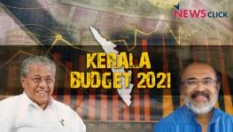 Kerala Budget 2021: Live Updates by NewsClick.in